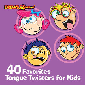 40 Favorites Tongue Twisters for Kids