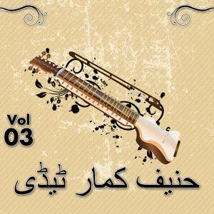 Hanif Kummar Tedi, Vol. 03