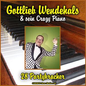 Gottlieb Wendehals & Sein Crazy Piano