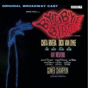 Bye Bye Birdie (Original Broadway Cast Recording)