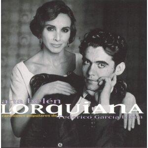 Lorquiana: Canciones Populares De Federico Garcia Lorca