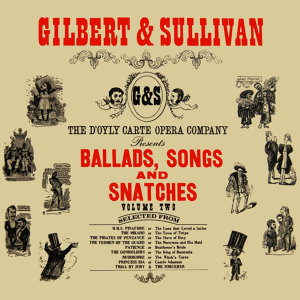 Ballads, Songs & Snatches Volume 2