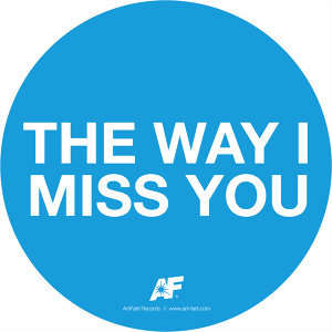 The way I miss you