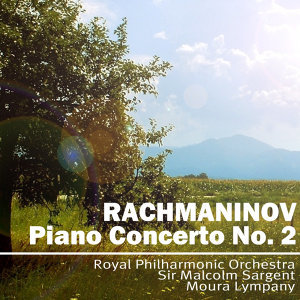 Rachmaninov: Piano Concerto No 2