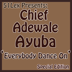 51Lex Presents Everybody Dance On