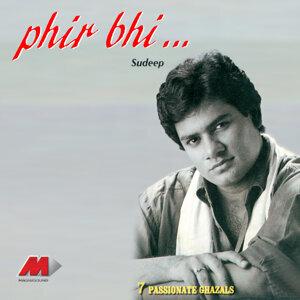 Phir Bhi…