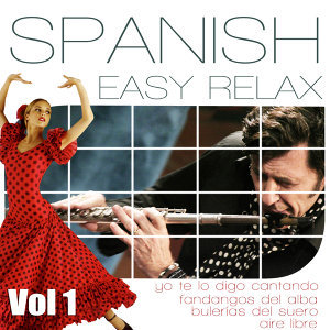Easy Relax Ambient Music. Floute, Spanish Guitar And Flamenco Compas. Vol1