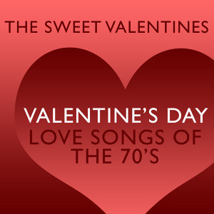 Valentine's Day Love Songs of The 70's