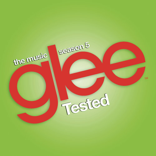 Glee: The Music, Tested