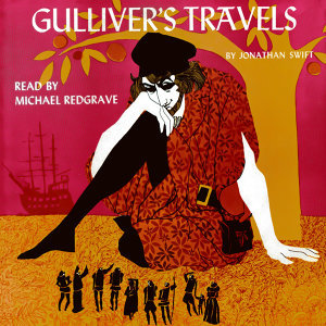Gulliver's Travels, By Johnathan Swift