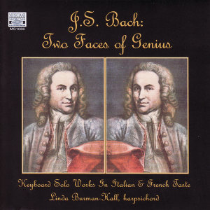 JS Bach: Two Faces of Genius - Solo Works for Harpsichord