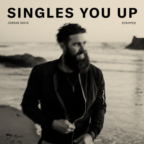 Singles You Up - Stripped