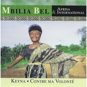 Mbilia Bel & Afrisa International : Keyna / Contre ma Volonté