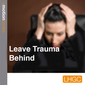 Leave Trauma Behind
