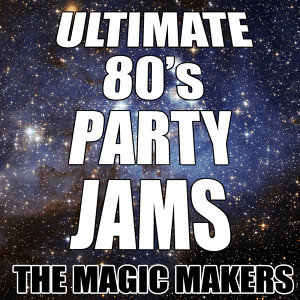 Ultimate 80's Party Jams