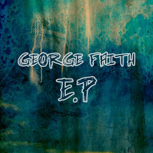 George Faith EP
