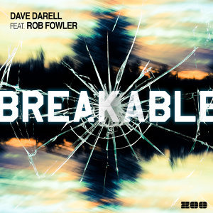 Breakable (feat. Rob Fowler)