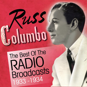 The Best of the Radio Broadcasts 1933-1934