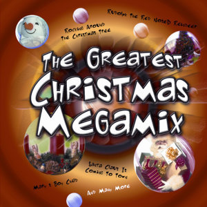 Greatest Christmas Megamix