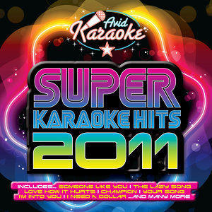 Super Karaoke Hits 2011 (Professional Backing Track Version)