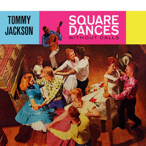 Square Dances Without Calls