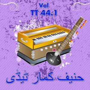 Hanif Kummar Tedi, Vol. TT 44.1