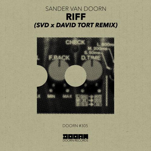 Riff - SvD x David Tort Remix