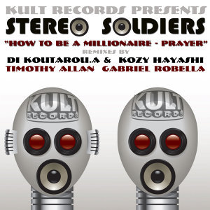 KULT Records Presents:  Stereo Soldiers EP
