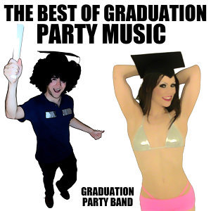 The Best Of Graduation Party Music