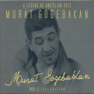 Murat Gögebakan Siirleri ( A Legend Of Anatolian Rock )