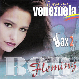 Forever Venezuela Vol.2