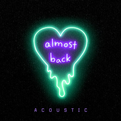 Almost Back - Acoustic