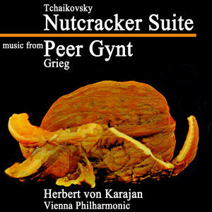 Nutcracker Suite / Music From Peer Gynt