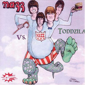 Nazz vs. Toddzila