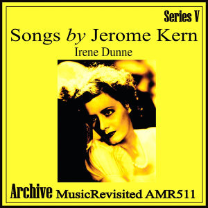 In Songs by Jerome Kern