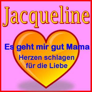 """""""Es geht mir gut Mama"""" (""""Herzen schlagen für die Liebe"""") - Jacqueline"""