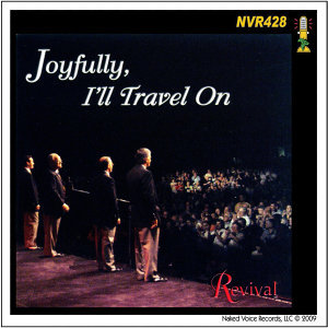 Joyfully I'll Travel On
