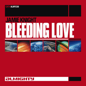 Almighty Presents: Bleeding Love