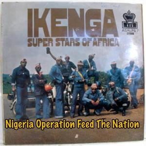 Nigeria Operation Feed The Nation