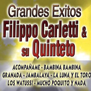 Grandes Exitos Filippo Carletti Y Su Quinteto