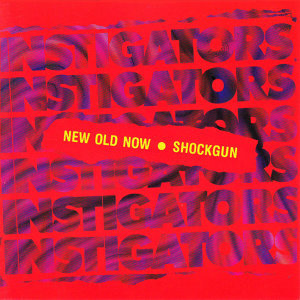 New Old Now / Shockgun