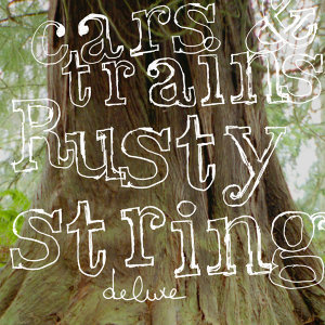 Rusty String Deluxe