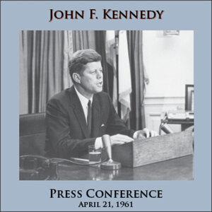Press Conference - April 21, 1961