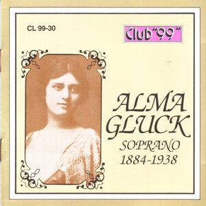 Alma Gluck, Soprano 1884 - 1922