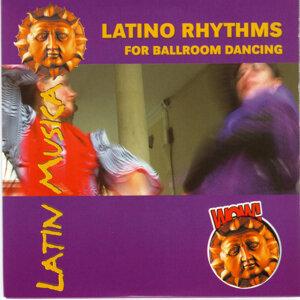 Wow-Latin Musica Latino Rhythms For Ballroom Dancing