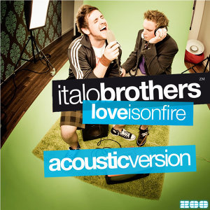 Love Is On Fire (Acoustic Version) - Acoustic Version