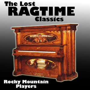 The Lost Ragtime Classics