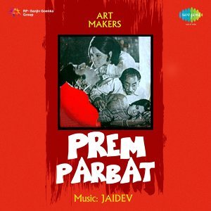 Prem Parbat - Original Motion Picture Soundtrack