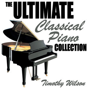 The Ultimate Classical Piano Collection