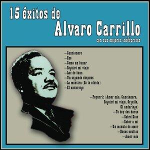 15 Exitos De Alvaro Carillo Con Sus Mejors